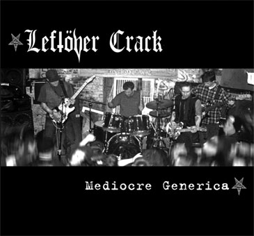 LEFTÖVER-CRACK-1